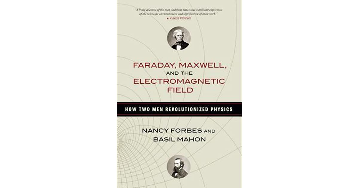 free pdf faraday maxwell and the electromagnetic field