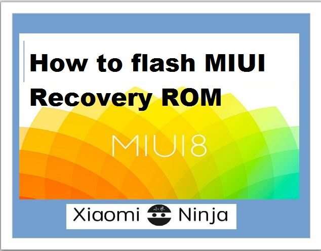 flash guide flash recovery rom miui