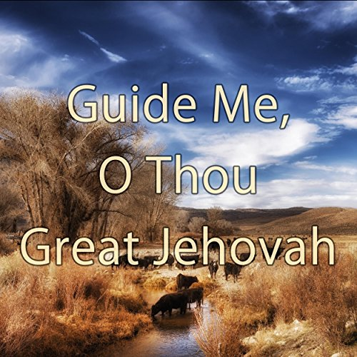 guide me o thou great jehovah history